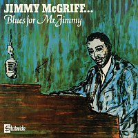 Jimmy McGriff – Blues For Mr. Jimmy