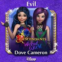 "Dove Cameron – Evil [From ""Descendants: Wicked World""]"
