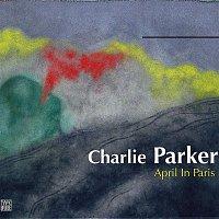 Charlie Parker – April in Paris