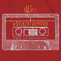 Přední strana obalu CD Busker (Original Motion Picture Soundtrack)