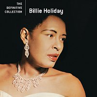 Billie Holiday – The Definitive Collection