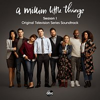 Různí interpreti – A Million Little Things: Season 1 [Original Television Series Soundtrack]