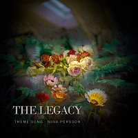 Nina Persson – The Legacy (Theme Song)