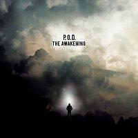 P.O.D. – The Awakening