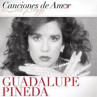 Guadalupe Pineda – Canciones De Amor De Guadalupe Pineda