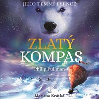 Martina Krátká – Pullman: Zlatý kompas - Jeho temné esence I. (MP3-CD)