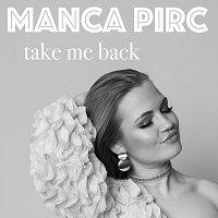 Manca Pirc – Take me back
