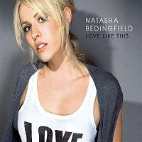 Natasha Bedingfield, Sean Kingston – Love Like This