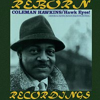 Coleman Hawkins – Hawk Eyes (HD Remastered)