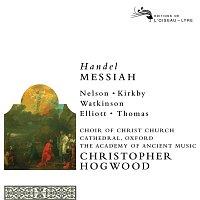 Emma Kirkby, Judith Nelson, Carolyn Watkinson, Paul Elliot, David Thomas – Handel: Messiah [Remastered 2014]
