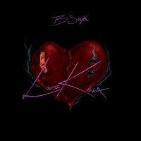 B. Smyth – Love Killa