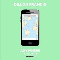 Dillon Francis, Will Heard – Anywhere (Remixes)