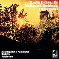 Ruggiero Ricci, Netherlands Radio Philharmonic Orchestra, Jean Fournet – Tchaikovsky & Mendelssohn Violin Concertos