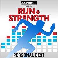 Various  Artists – Bodymusic Presents Run & Strength  - Personal Best