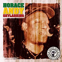 Horace Andy – Skylarking - The Best Of Horace Andy