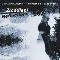 Mirka Křivánková, Jiří Stivín & Co. Jazz System – Zrcadlení