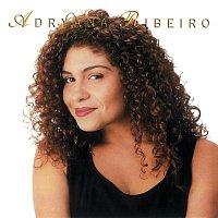 Adryana Ribeiro – Sempre Sou Eu