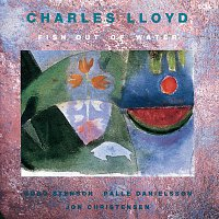 Charles Lloyd – Fish Out Of Water