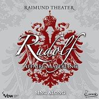 Orchester der Vereinigten Buhnen Wien – Rudolf - Affaire Mayerling / Sing Along