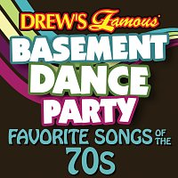 The Hit Crew – Drew's Famous Basement Dance Party: Favorite Songs Of The 70s