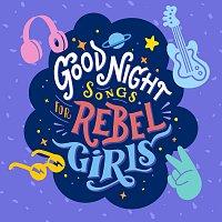 Různí interpreti – Goodnight Songs For Rebel Girls