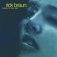 Rick Braun – Kisses In The Rain