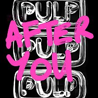Pulp – After You