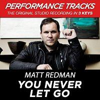 Matt Redman – You Never Let Go [EP / Performance Tracks]