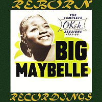 Big Maybelle – The Complete OKeh Sessions 1952-1955 (HD Remastered)