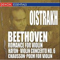 Igor Oistrakh – Beethoven: Romance for Piano - Chausson: Poem for Violin - Haydn: Violin Concerto