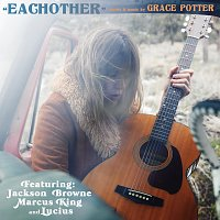 Grace Potter, Jackson Browne, Marcus King, Lucius – Eachother