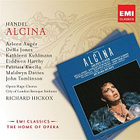 Arleen Augér, City of London Baroque Sinfonia, Simon Standage, Ian Watson, John Heley, Dorothy Linell, Richard Hickox – Handel: Alcina