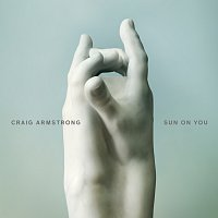 Craig Armstrong – Sun On You