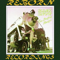 Hank Snow – The Singing Ranger - 50's And 60's - Vol. 17 (HD Remastered)