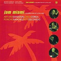 Arturo Sandoval, Chick Corea, Poncho Sanchez, Pete Escovedo – Jam Miami: A Celebration Of Latin Jazz [Live]