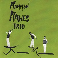 Hampton Hawes Trio – Hampton Hawes Trio, Vol. 1