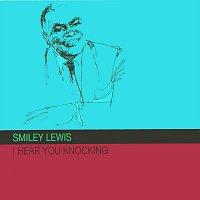 Smiley Lewis – I Hear You Knocking