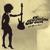 Divine Brown – Old Skool Love