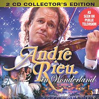 André Rieu – Andre Rieu in Wonderland