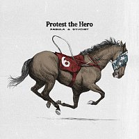 Protest The Hero – Fabula & Syuzhet