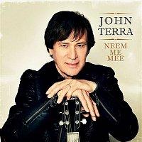John Terra – Neem Me Mee
