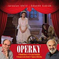 Jaroslav Uhlíř, Zdeněk Svěrák – Operky CD+DVD