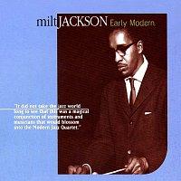 Milt Jackson – Early Modern