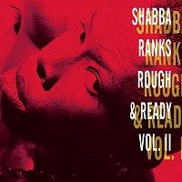 Shabba Ranks – Rough & Ready - Volume Ii
