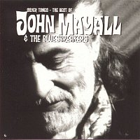 John Mayall, The Bluesbreakers – Silver Tones - The Best Of John Mayall & The Bluesbreakers