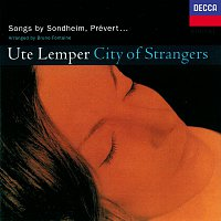Ute Lemper – City of Strangers