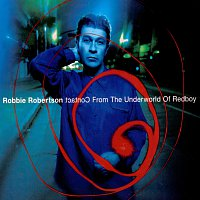 Robbie Robertson – Contact From The Underworld Of Redboy