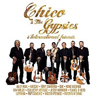 Collectif Métissé, Chico & The Gypsies – Chico & The Gypsies & International Friends