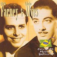 Dick Farney e Lucio Alves – Enciclopédia Musical Brasileira