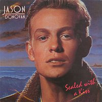 Jason Donovan – Sealed With a Kiss